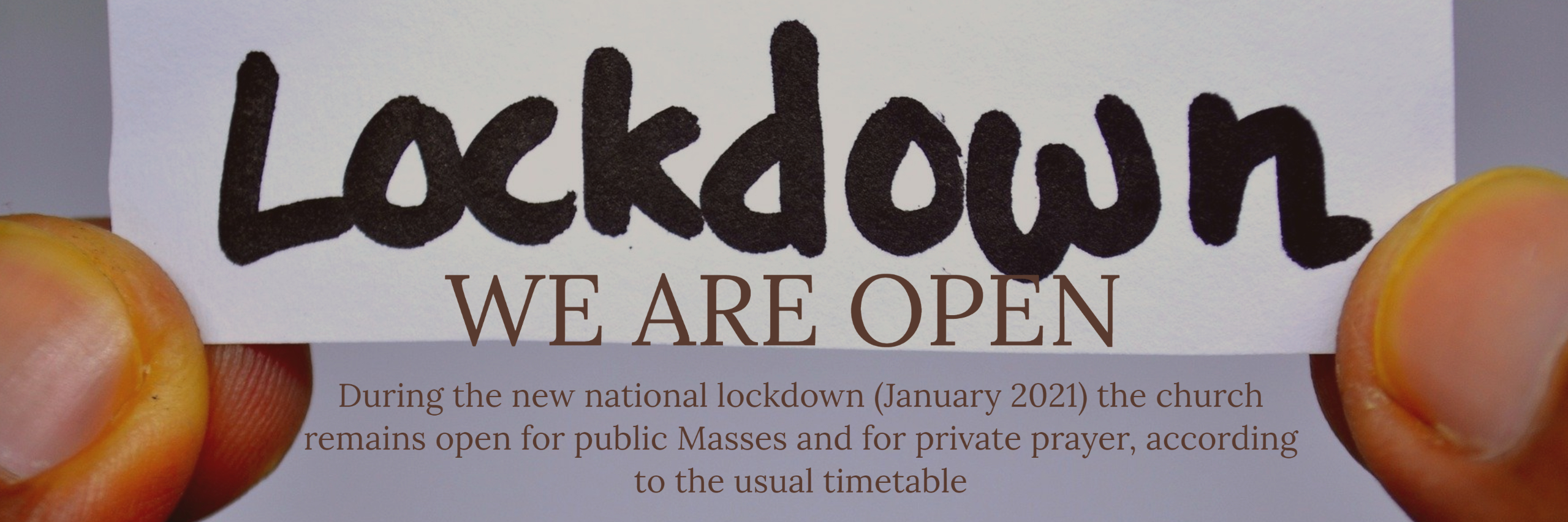 We are open - January 2021